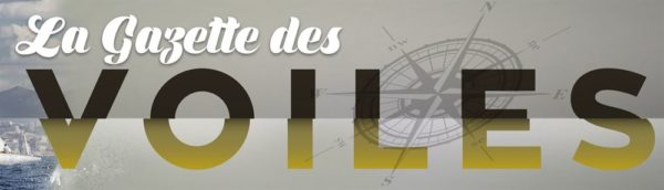 «La Gazette des Voiles» découvrez les coulisses de cette 14e édition