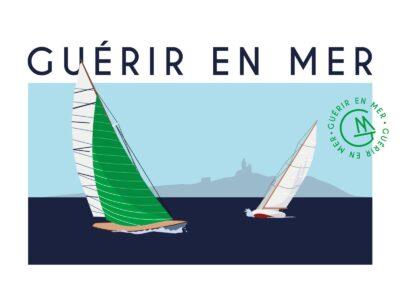 GUÉRIR EN MER : première régate «voile et santé» du 1er au 3 octobre 2021